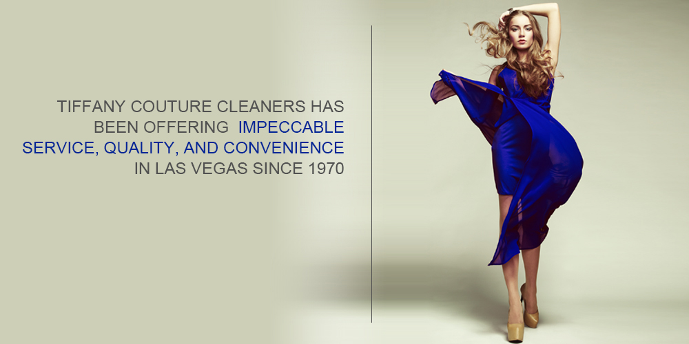Tiffany Couture Cleaners Las Vegas